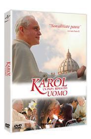 Karol. Un papa rimasto uomo