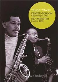Dexter Gordon / Ben Webster - Tenor Titans