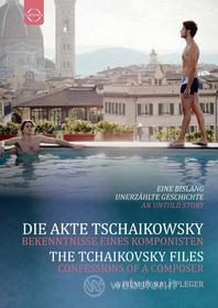The Tchaikovsky Files: Confessions of a Composer