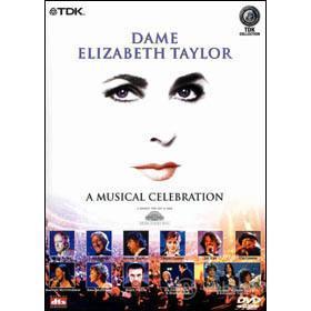 Dame Elizabeth Taylor. A Musical Celebration