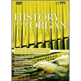 La storia dell'organo. Vol. 3. The Golden Age
