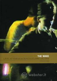 Wake - Live At The Hacienda