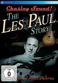 Les Paul. Chasing Sound. The Les Paul Story