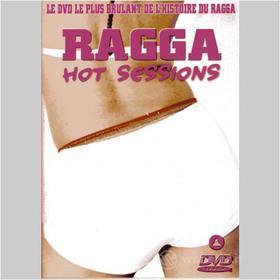 Ragga Hot Sessions