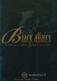 Black Affairs - Tous Ses Plus Grands Succes