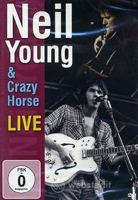 Neil Young & Crazy Horse - Live