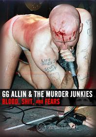 G.G. Allin - Blood, Shit And Fears