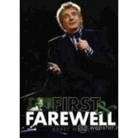Barry Manilow. First And Farewell (2 Dvd)