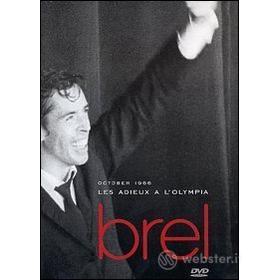 Jacques Brel. Les adieux a l'Olympia
