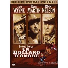 Un dollaro d'onore (Edizione Speciale 2 dvd)