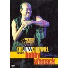 Bobby Womack. The Jazz Channel Presents