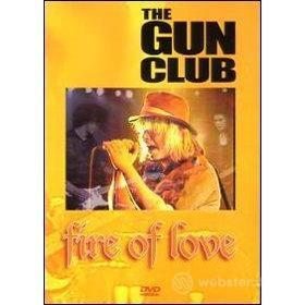 The Gun Club. Fire Of Love