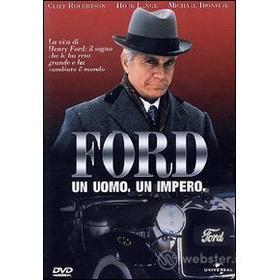 Ford. Un uomo, un impero