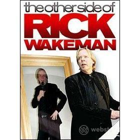 Rick Wakeman. The Other Side Of Rick Wakeman