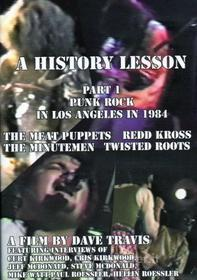 History Lesson Part 1 - Punk Rock In Los Angeles In 1984