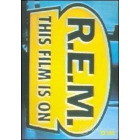 REM. This Film Is On