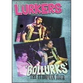 The Lurkers. Bollurks. The European Tour