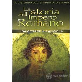 La storia dell'impero romano. Da Cesare a Caligola
