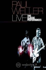 Paul Weller - Two Classic Performances