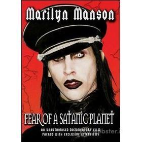 Marilyn Manson. Fear Of A Satanic Planet