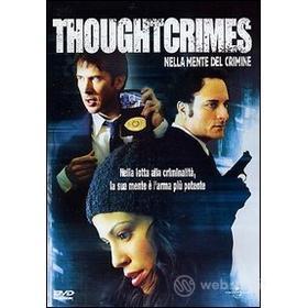 Thought Crimes. Nella mente del crimine