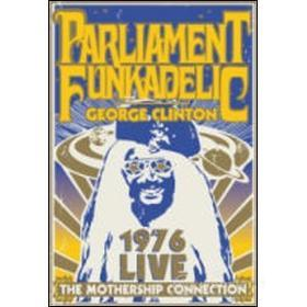 The Parliament Funkadelic. The Mothership Connection. Live 1976