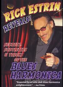 Rick Estrin - Reveals Secrets Subtleties & Tricks Of Blues Harmo