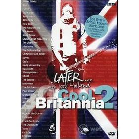 Later... Cool Britannia 2. With Jools Holland