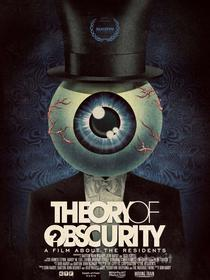 The Residents. Theory of Obscurity