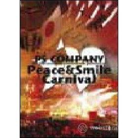 PS Company. Peace & Smile Carnival