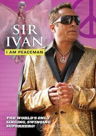 Sir Ivan - I Am Peaceman