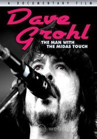 Dave Grohl. The Man With the Midas Touch