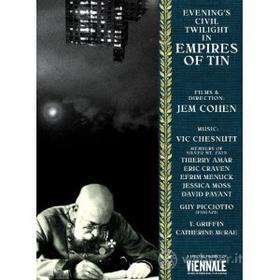 Jem Cohen. Empire Of Tin
