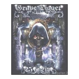 Grave Digger. 25 to Live