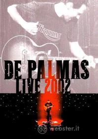De Palmas - Live 2002