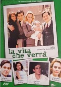 La Vita Che Verra' (2 Dvd)