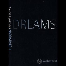 Yannis Kyriakides. Narratives1: Dreams