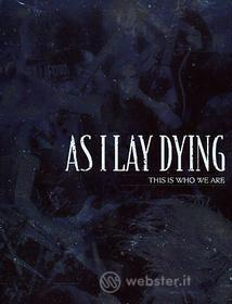 As I Lay Dying. This Is Who We Are (3 Dvd)