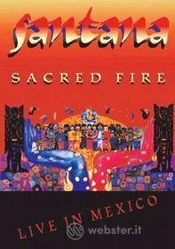 Santana. Sacred Fire: Live in Mexico