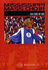 Mississippi Mass Choir - Then Sings My Soul