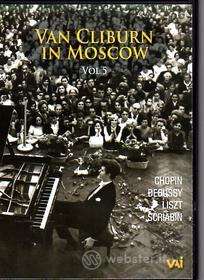 Van Cliburn in Moscow Vol.5