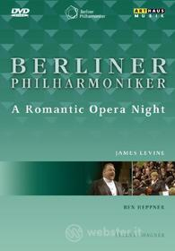 Berliner Philharmoniker. A Romantic Opera Night