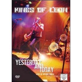 Kings of Leon. Yesterday and Today. Live in Spain 2004