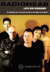 Radiohead. Life On Demand