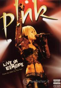 Pink. Live in Europe