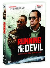 Running With The Devil - La Legge Del Cartello