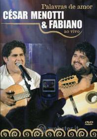 Cesar & Fabiano Menotti - Palavras De Amor Live