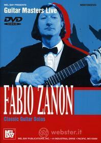 Fabio Zanon - Fabio Zanon: Classic Guitar Solos