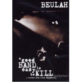 Beulah. Good Band Is Easy To Kill