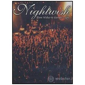 Nightwish. From Wishes To Eternity. Live
